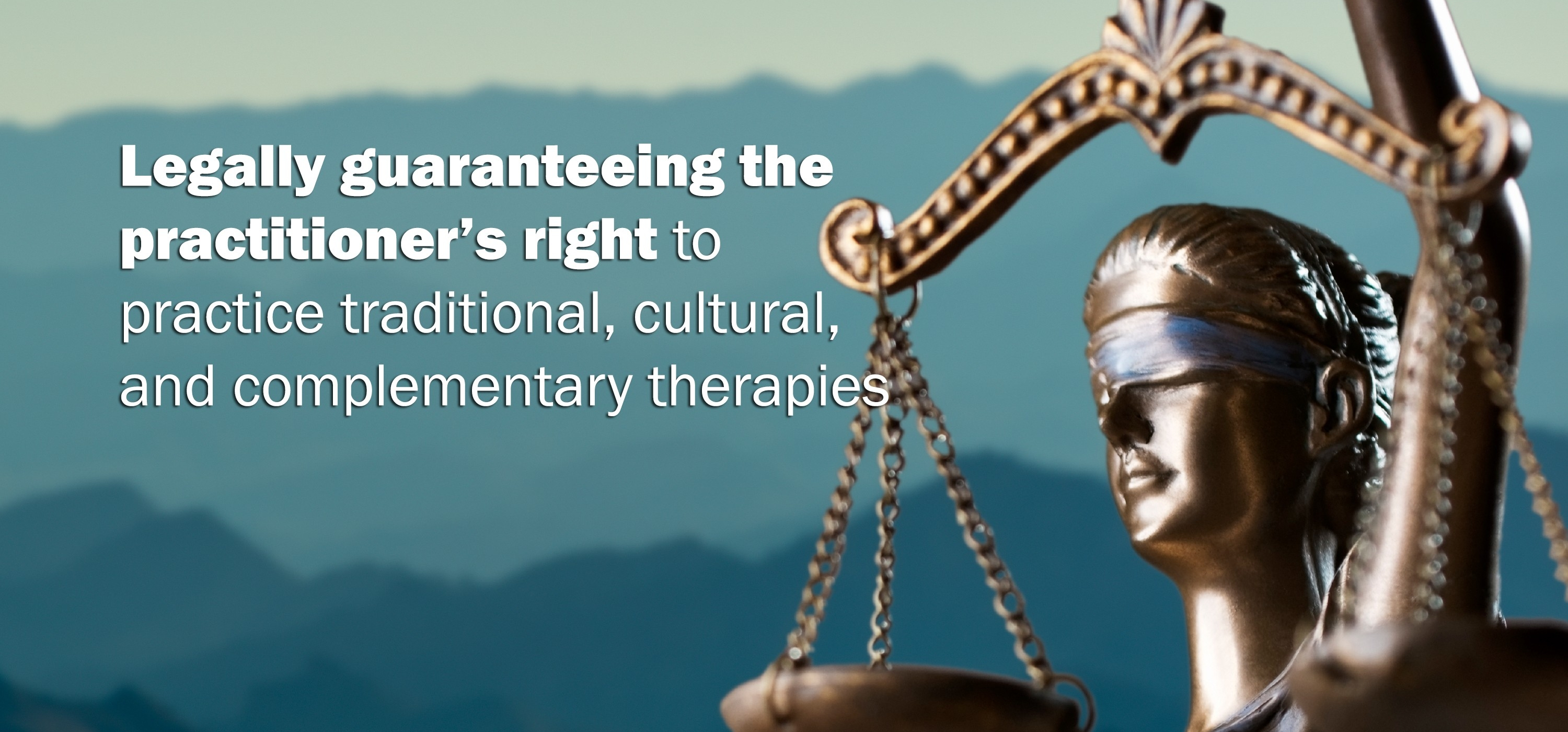 Legally guaranteeing the practitioner's right to practice traditional, cultural, and complementary therapies
